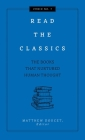 Read the Classics: The Books that Nurtured Human Thought (Curios) Cover Image