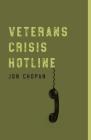 Veterans Crisis Hotline (Grace Paley Prize in Short Fiction) Cover Image