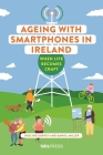 Ageing with Smartphones in Ireland: When Life Becomes Craft Cover Image