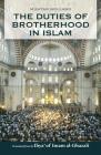 The Duties of Brotherhood in Islam Cover Image