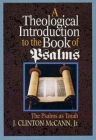 A Theological Introduction to the Book of Psalms: The Psalms as Torah Cover Image