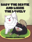 Baby the Bestie and Lizzie the Lovely Cover Image