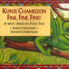 Konte Chameleon Fine, Fine, Fine!: A West African Folk Tale Cover Image