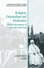 Religion, Orientalism and Modernity: Mahdi Movements of Iran and South Asia Cover Image