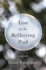 Lost in the Reflecting Pool: A Memoir Cover Image