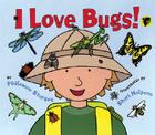 I Love Bugs! Cover Image