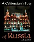 A Californian's Tour of Russia: ... in winter Cover Image