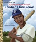 My Little Golden Book About Jackie Robinson Cover Image