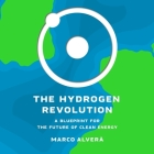 The Hydrogen Revolution: A Blueprint for the Future of Clean Energy Cover Image