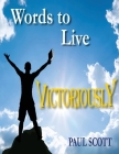 Words to Live Victoriously Cover Image