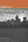 Immigrant Life Cover Image