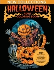 Halloween Adult Coloring Books: New Collections of Over 40 Unique Designs, Featuring Jack-o-Lanterns, Spooky Night Customs, Witches, Haunted Houses, a Cover Image