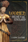 Women in Medieval England (Women in ...) Cover Image