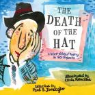 The Death of the Hat: A Brief History of Poetry in 50 Objects Cover Image