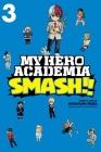 My Hero Academia: Smash!!, Vol. 3 Cover Image