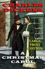 A Christmas Carol - Large Print Edition Cover Image