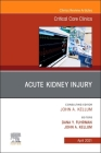 Acute Kidney Injury, an Issue of Critical Care Clinics, 37 (Clinics: Internal Medicine #37) Cover Image