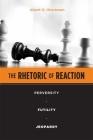 The Rhetoric of Reaction: Perversity, Futility, Jeopardy Cover Image