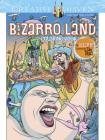 Creative Haven Bizarro Land Coloring Book: By Bizarro Cartoonist Dan Piraro (Creative Haven Coloring Books) Cover Image