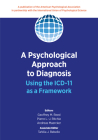 A Psychological Approach to Diagnosis: Using the ICD-11 as a Framework Cover Image