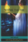 Before The Fire (Macgregors #2) Cover Image