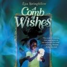 A Comb of Wishes Lib/E Cover Image