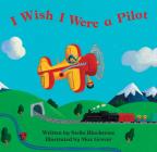 I Wish I Were a Pilot (Barefoot Board Books) Cover Image