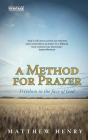 A Method for Prayer: Freedom in the Face of God Cover Image