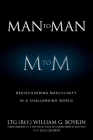 Man to Man: Rediscovering Masculinity in a Challenging World Cover Image