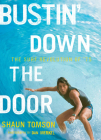 Bustin' Down the Door: The Surf Revolution of '75 Cover Image