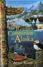 The Reader's Companion to Alaska Cover Image