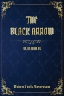 The Black Arrow: (Illustrated) Cover Image