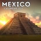 Mexico Calendar 2021: 16-Month Calendar, Cute Gift Idea For Mexico Lovers Men & Women Cover Image