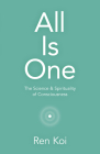 All Is One: The Science & Spirituality of Consciousness Cover Image