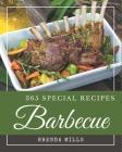 365 Special Barbecue Recipes: Explore Barbecue Cookbook NOW! Cover Image