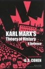 Karl Marx's Theory of History: A Defence (Princeton Paperbacks) Cover Image