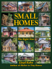 Small Homes: The Right Size (Shelter Library of Building Books) Cover Image