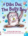 Dibs Doi, The Bully Boy Cover Image