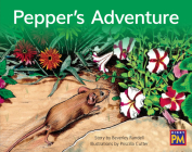 Pepper's Adventure: Leveled Reader Green Fiction Level 14 Grade 1-2 (Rigby PM) Cover Image
