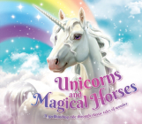 Unicorns and Magical Horses: A Spellbinding Ride Through Classic Tales of Wonder Cover Image