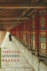 The Tibetan History Reader Cover Image