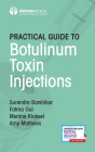 Practical Guide to Botulinum Toxin Injections Cover Image