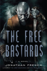 The Free Bastards (The Lot Lands #3) Cover Image