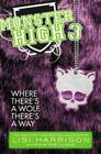 Monster High: Where There's a Wolf, There's a Way Cover Image