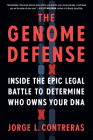 The Genome Defense: Inside the Epic Legal Battle to Determine Who Owns Your DNA Cover Image