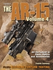 The Gun Digest Book of the AR-15, Volume 4 Cover Image