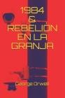 1984 & Rebelión En La Granja Cover Image