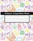 Primary Composition Books: Kids School Exercise Book Wide Ruled Large Notebook 8x10Inch 100Pages Cover Image