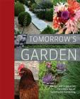 Tomorrow's Garden: Design and Inspiration for a New Age of Sustainable Gardening Cover Image