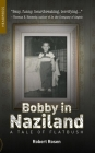 Bobby in Naziland: A Tale of Flatbush Cover Image